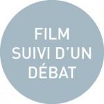 Film suivi d'un débat