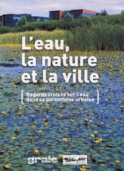 L'eau, la nature et la ville affiche